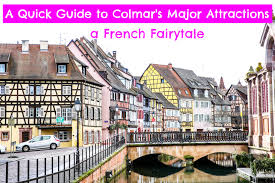 fatindays a quick guide to colmar u0027s major attractions in france