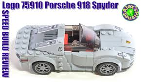 lego porsche 918 lego speed champions 75910 porsche 918 spyder review unboxing
