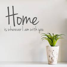 home is wherever i am with you wall art decal