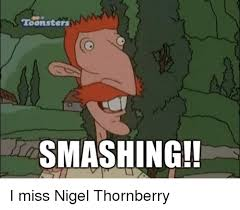 Nigel Thornberry Memes - toon sters smashing i miss nigel thornberry meme on esmemes com