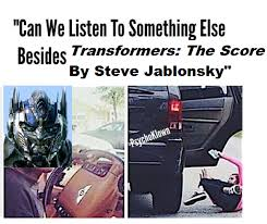 Say What You Meme - say what you will about michael bay s tf movies the music is muy