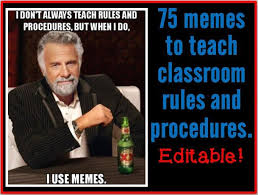 Funny Meme Posters - best 25 class rules memes ideas on pinterest classroom rules