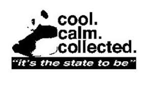 calm cool collected cool calm collected it s the state to be trademark of lee