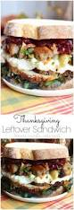 thanksgiving sub sandwich 1301 best images about thanksgiving recipes we love on pinterest