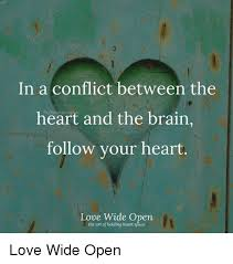 Follow Your Heart Meme - in a conflict between the heart and the brain follow your heart love