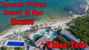 Map Of Tulum Mexico by Dreams Tulum Resort U0026 Spa Mexico Video Tour Youtube
