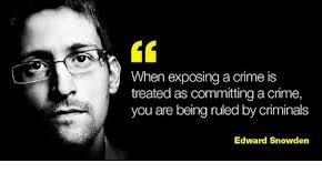 Snowden Meme - 60 when exposing a crime is treated as committing a crime you are