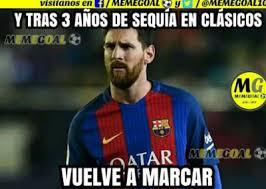 Memes Sobre Messi - los clásicos memes del clásico