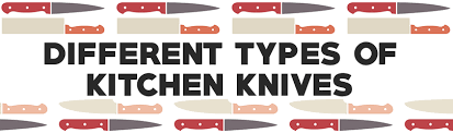 types of knives kitchen what are the types of kitchen knives and their use