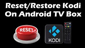 tv l reset how to reset or restore kodi on android tv box youtube