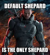 one rule every time i play mass effect i live by one rule and one rule