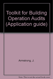 toolkit for building operation audits j armstrong c donaldson