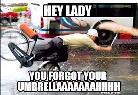 Bmx Meme - hey lady you forgot your umbrella funny meme pic funny website