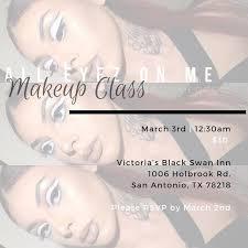 makeup school san antonio all eyez on me makeup class at 1006 holbrook rd san antonio tx