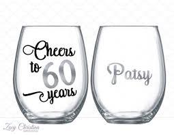 60 year woman birthday gift ideas cheers to 60 years 60th birthday gift for women wine glass