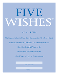 5 wishes living will document printable 5 wishes form