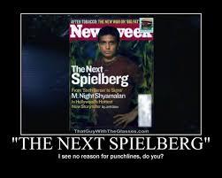 M Night Shyamalan Meme - motivation the next spielberg by songue on deviantart