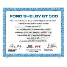 2013 mustang production numbers ford gt500 certificate
