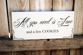 Wedding Buffet Signs by Cookie Buffet Sign All You Need Is Love Wedding Sign Use For Candy