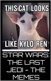 Star Wars Cat Meme - star wars the last jedi the memes kindle edition by the meme