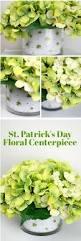Floral Arrangement Supplies by St Patricks Day Tablescape Diy Shamrock Floral Arrangement