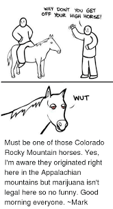 High Horse Meme - get off your high horse meme off best of the funny meme