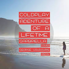 download mp3 coldplay adventure of a lifetime coldplay adventure of a lifetime instrumental mp3 download freerip