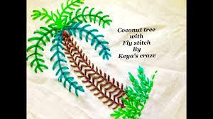 coconut tree with fly stitch wallmate stitch keya s craze