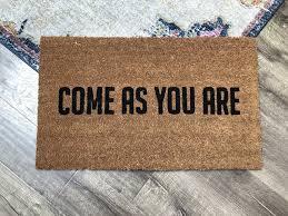 doormat funny come as you are doormat rude doormat funny doormat front door