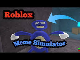 Meme Simulator - roblox meme simulator youtube
