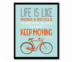 wedding quotes einstein is like a bicycle einstein quote bike poster