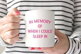 Cool Mugs Canada by In Memory Of When I Could Sleep In Coffee Mug Baby Shower
