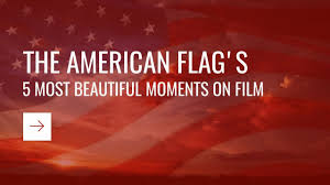 The America Flag The 5 Most Beautiful Times The American Flag Flew On Film Playbuzz