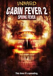cabin fever movie 2002 cabin fever 2 spring fever horror film wiki fandom powered by wikia
