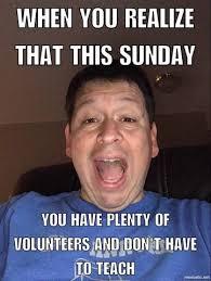 Volunteer Meme - 50 best children s ministry memes of all time children s