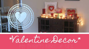 valentine home decor love is in the air 2017 youtube