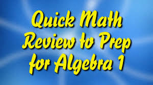 quick math review to prep for algebra 1 youtube