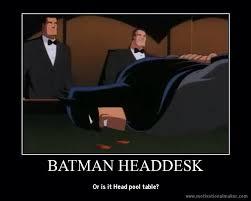 Head Desk Meme - batman headdesk by ironbatmaiden91 on deviantart