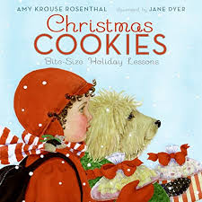 christmas cookies bite size holiday lessons amy krouse rosenthal