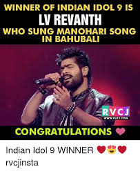 Indian Song Meme - winner of indian idol 9 is lin revanth who sung manohari song in