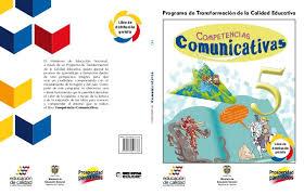 colombia libro de lectura grado 6 libro de competencias comunicativas grado 5