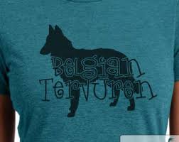 belgian sheepdog t shirts belgian tervuren etsy