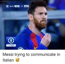 Messi Meme - 1 min juv bar messi trying to communicate in italian meme on