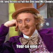 Emo Meme Generator - meme maker oh you listen to fall out boy and my chemical romance