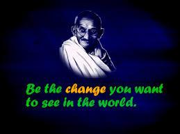 quote gandhi change world life time wallpaper 2015