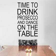 time to drink prosecco wall sticker by wall art quotes u0026 designs