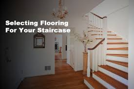 Laminate Flooring For Stairs Selecting The Right Flooring For Your Staircase Jabro Carpet One