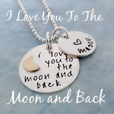 I Love You To The Moon And Back Personalized Necklace Hand Stamped Jewelry Personalized Necklaces Collections