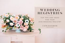 wedding registery ideas wedding registry ideas and tips for 2018 weddings
