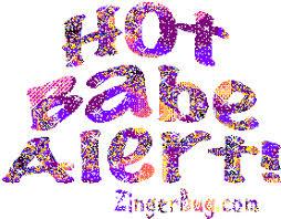 Hot Babe Memes - hot babe alert glitter text glitter graphic greeting comment meme